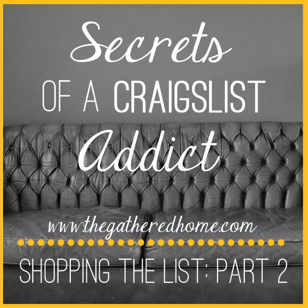 Secrets of a Craigslist Addict, Part 2: Acquisition
