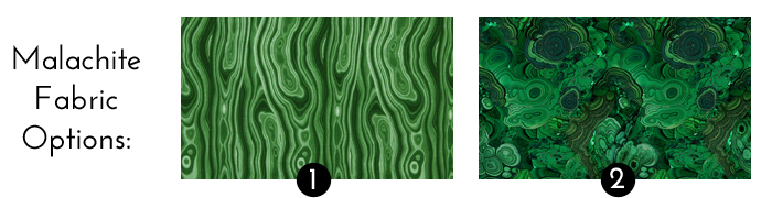Malachite fabric options