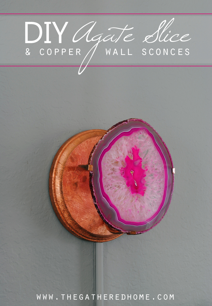 DIY Agate Slice and Copper Wall Sconce   www.thegatheredhome.com #tutorial #DIY #lighting