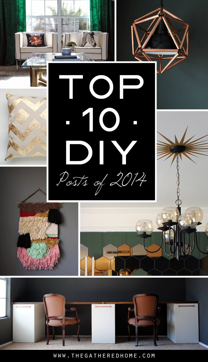 The Best DIY Projects of 2014 - The Gathered Home