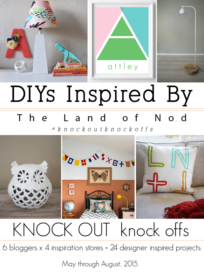 DIYs Inspired By Land of Nod | 6 bloggers, 1 inspiration store, #knockoutknockoffs