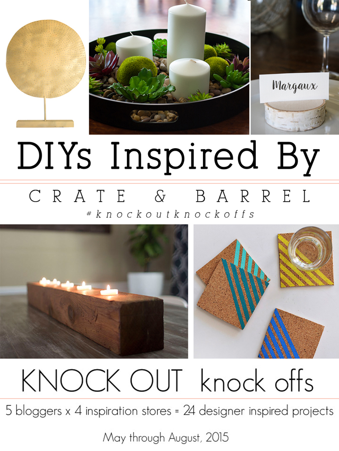 DIYs Inspired By Crate and Barrel