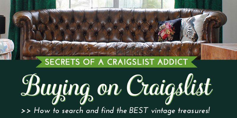 Secrets Of A Craigslist Addict Buying On Craigslist The Gathered Home