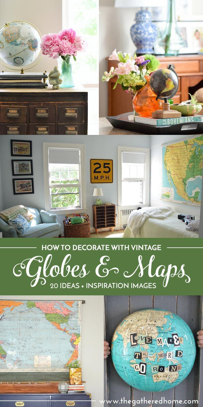 I LOVE vintage globes and maps! There are so many ideas for decorating with vintage globes and maps in this post, and so much info - did you know how to figure out how old a globe is??